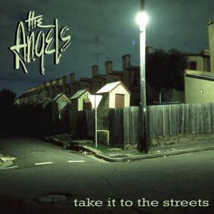 The Angels: Take It To The Streets - Cover