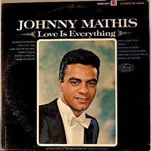 Cover - Johnny Mathis: Love Is Everything