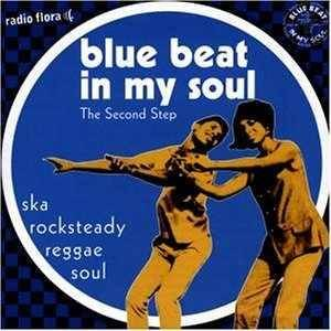 Cover - Dreamlets, The: Blue Beat In My Soul - The Second Step