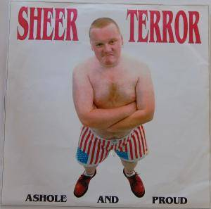 Cover - Sheer Terror: Ashole And Proud