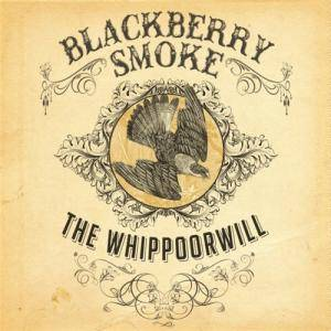 Blackberry Smoke: Whippoorwill, The - Cover