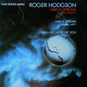 Cover - Roger Hodgson: Had A Dream