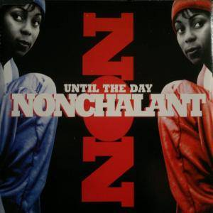 Cover - Nonchalant: Until The Day