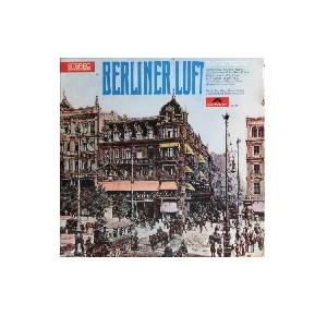Cover - Paul Lincke: Berliner Luft