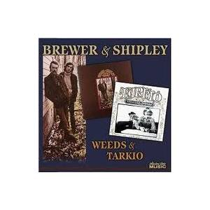 Cover - Brewer And Shipley: Weeds & Tarkio
