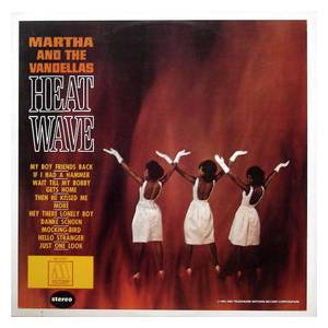 Cover - Martha And The Vandellas: Heat Wave