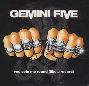 Cover - Gemini Five: You Spin Me Round (Like A Record)