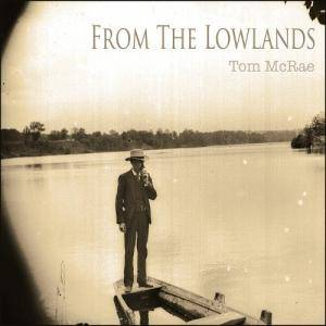 Cover - Tom McRae: From The Lowlands