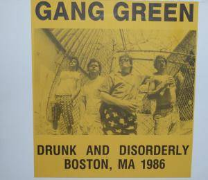 Cover - Gang Green: Drunk And Disorderly, Boston, MA 1986