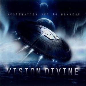 Vision Divine: Destination Set To Nowhere - Cover