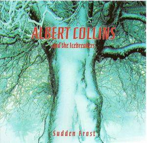 Cover - Albert Collins: Sudden Frost