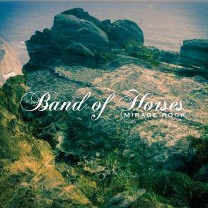 Band Of Horses: Mirage Rock - Cover