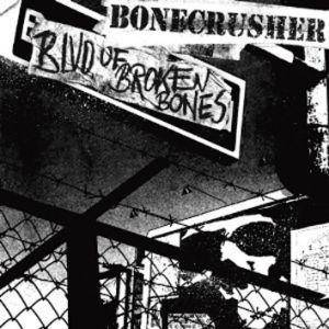 Bonecrusher: Blvd. Of Broken Bones - Cover