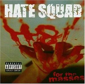 Cover - Hate Squad: H8 For The Masses