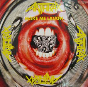 "Anthrax: Make Me Laugh (12"") - Bild 1"