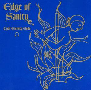 Edge Of Sanity: Until Eternity Ends (Mini-CD / EP) - Bild 1