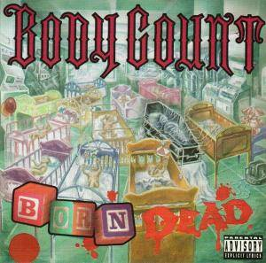 Body Count: Born Dead (CD) - Bild 1