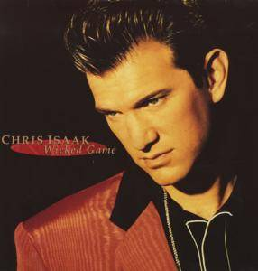 Chris Isaak: Wicked Game - Cover