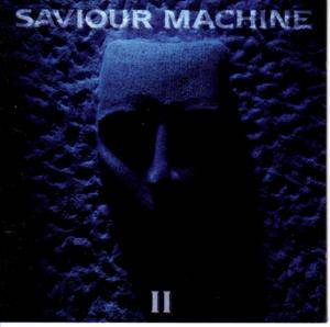 Saviour Machine: II (CD) - Bild 1