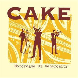 Cake: Motorcade Of Generosity - Cover