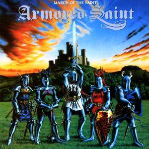 Armored Saint: March Of The Saint (LP) - Bild 1