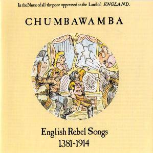 Chumbawamba: English Rebel Songs 1381-1914 - Cover