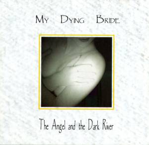 My Dying Bride: The Angel And The Dark River (CD) - Bild 1