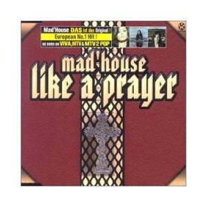 Cover - Mad'House: Like A Prayer