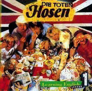 Die Toten Hosen: Learning English, Lesson 1 - Cover
