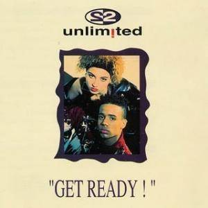 2 Unlimited: Get Ready! - Cover