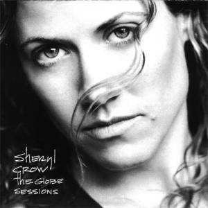 Sheryl Crow: Globe Sessions, The - Cover