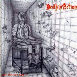 Cover - Death In Action: Just For Our Sake...?