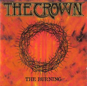 Cover - Crown, The: Burning, The