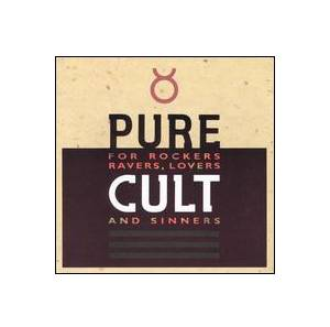 The Cult: Pure Cult - For Rockers, Ravers, Lovers And Sinners - Cover