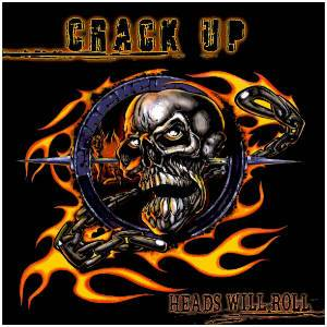 Crack Up: Heads Will Roll (CD) - Bild 1