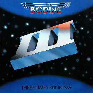Bodine: Three Times Running - Cover