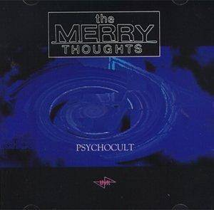 Cover - Merry Thoughts, The: Psychocult