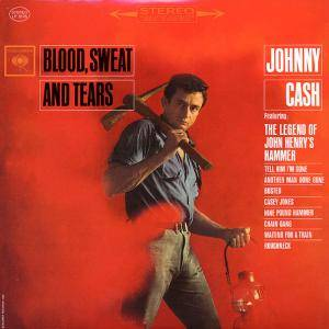 Johnny Cash: Blood, Sweat And Tears - Cover