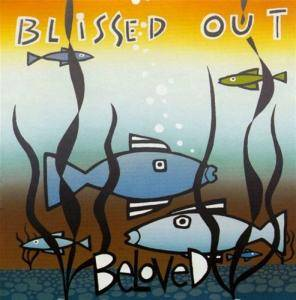 Cover - Beloved, The: Blissed Out
