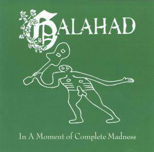Cover - Galahad: In A Moment Of Complete Madness