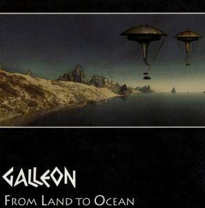 Galleon: From Land To Ocean - Cover