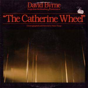 David Byrne: Catherine Wheel, The - Cover