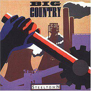 Cover - Big Country: Steeltown
