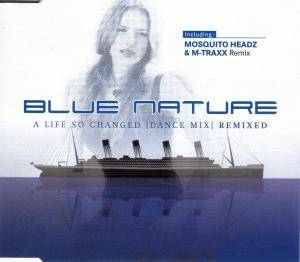 Cover - Blue Nature: Life So Changed, A
