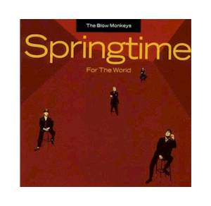 Cover - Blow Monkeys, The: Springtime For The World