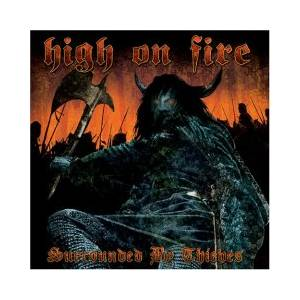 High On Fire: Surrounded By Thieves - Cover