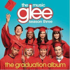 Glee Cast: Glee: The Music, The Graduation Album - Season Three (CD) - Bild 1