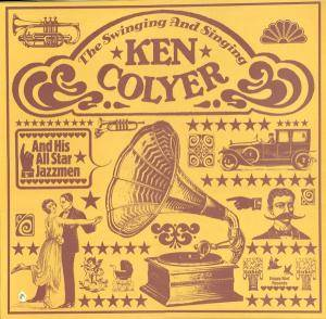 Cover - Ken Colyer: Swining And Singing Ken Colyer And His All Star Jazzmen, The