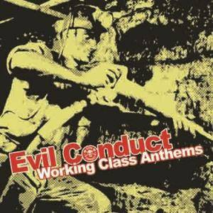 Evil Conduct: Working Class Anthems - Cover