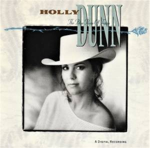 Holly Dunn: Blue Rose Of Texas, The - Cover